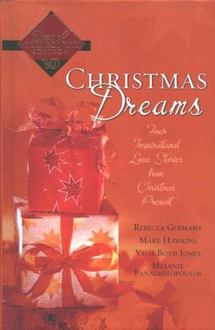 Christmas Dreams: Evergreen/Searching for the Star/The Christmas Wreath/Christmas Baby (Inspirational Christmas Romance Collection)
