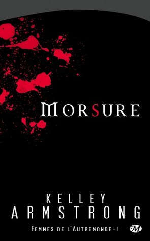 Morsure by Kelley Armstrong