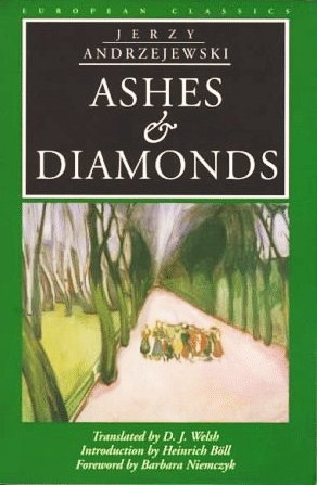 Ashes and Diamonds by Jerzy Andrzejewski