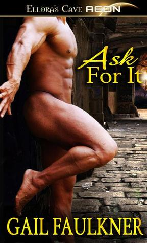 Ask For It by Gail Faulkner