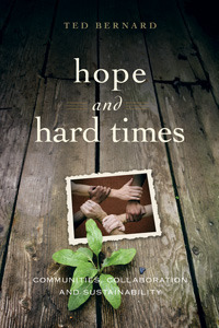 Hope and Hard Times by Ted Bernard