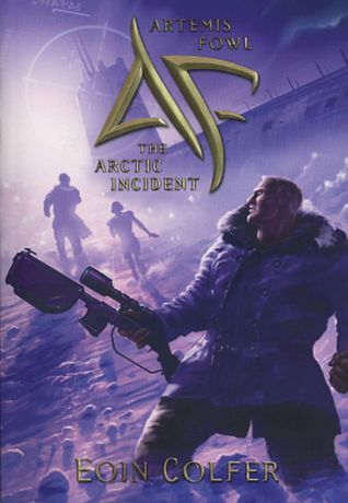 Artemis Fowl: The Arctic Incident (Artemis Fowl, #2)
