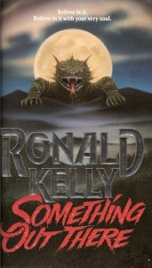 Something Out There by Ronald Kelly