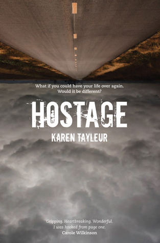 Hostage by Karen Tayleur