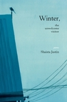 Winter, the Unwelcome Visitor