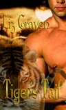 The Tiger's Tail (Tiger, #2)