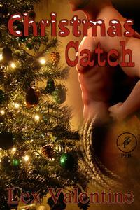 Christmas Catch by Lex Valentine