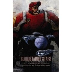 Download free Bloodstained stars: An old warrior's meditations on the art of killing in the iron empires, addressed to my most warlike prince by Sydney Freedberg DJVU