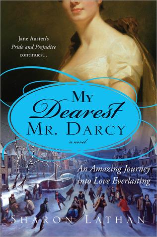 My Dearest Mr. Darcy by Sharon Lathan