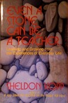 Even a Stone Can Be a Teacher