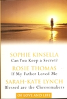 Of Love and Life: Can You Keep a Secret? / If My Father Loved Me / Blessed are the Cheesemakers