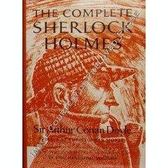 The Complete Sherlock Holmes, Volume Two by Arthur Conan Doyle
