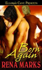 Born Again by Rena Marks