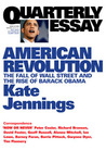 American Revolution: The Fall of Wall Street and the Rise of Barack Obama