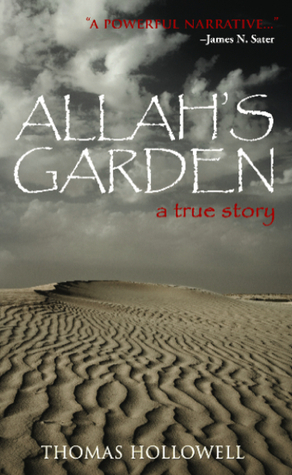Allah's Garden by Thomas Hollowell