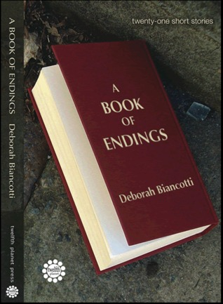 A Book of Endings by Deborah Biancotti
