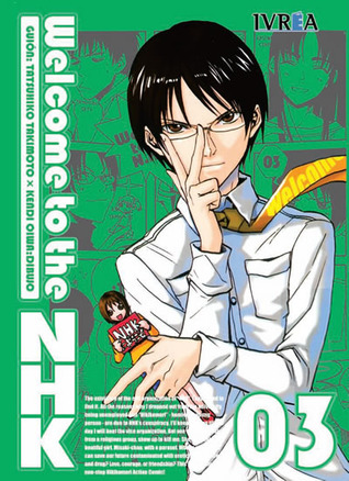 Welcome to the NHK, #3 by Tatsuhiko Takimoto