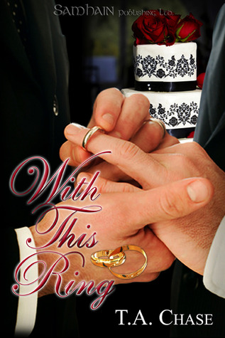 With This Ring by T.A. Chase