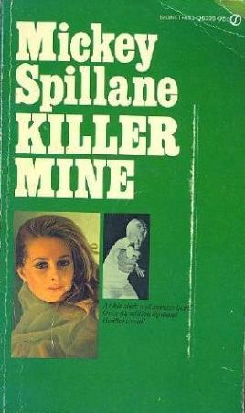 Killer Mine by Mickey Spillane