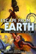 Escape from Earth by Jack Dann