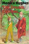 The Dream Catcher (Arc One, #2)