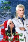 The Thing About Elves (Santa's Elves, #2)
