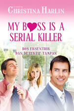 My Boss Is A Serial Killer by Christina Harlin