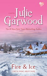 Fire And Ice - Cinta Yang Mustahil by Julie Garwood