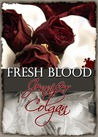Fresh Blood by Jennifer Colgan