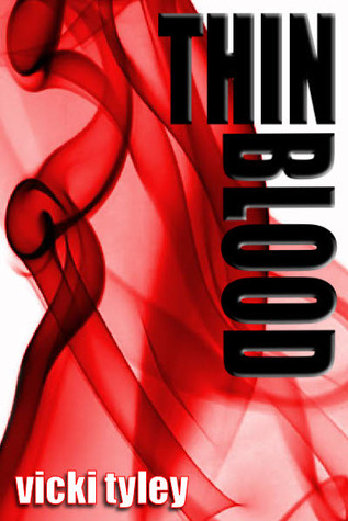Thin Blood by Vicki Tyley
