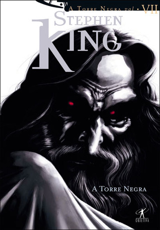 A Torre Negra by Stephen King