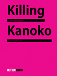 Killing Kanoko