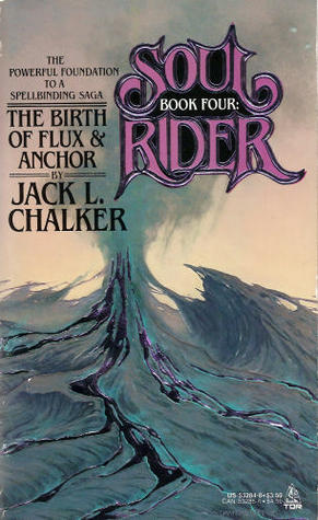 The Birth of Flux and Anchor by Jack L. Chalker