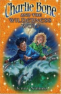 Charlie Bone and the Wilderness Wolf (Charlie Bone #6)