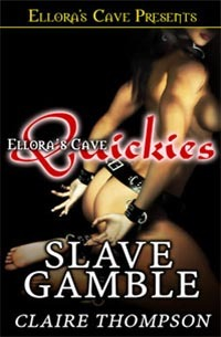 Slave Gamble by Claire Thompson