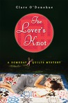 The Lover's Knot (Someday Quilts Mystery, #1)