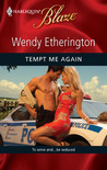 Tempt Me Again (Harlequin Blaze #524)