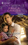 Chickasaw County Captive  (Cooper, #2)