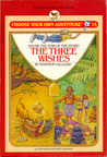 The Three Wishes (Choose Your Own Adventure: Young Readers, #15)