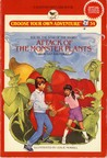 Attack of the Monster Plants (Choose Your Own Adventure: Young Readers, #34)