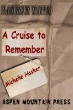 Plain Brown Wrapper: A Cruise to Remember