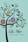 Life, After by Sarah Darer Littman
