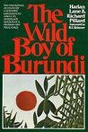 The Wild Boy of Burundi by Harlan Lane