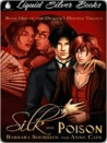 Silk and Poison (Dragon's Disciple/Blood Brothers,  #2)