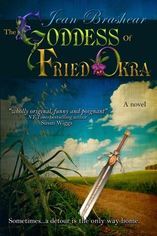 The Goddess of Fried Okra by Jean Brashear