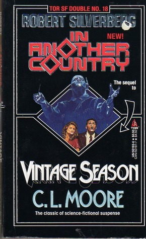 Vintage Season/In Another Country by C.L. Moore