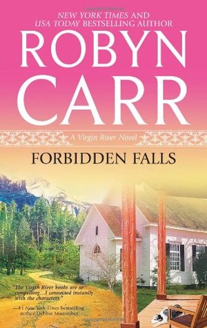 Forbidden Falls by Robyn Carr