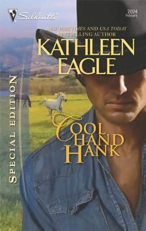 Cool Hand Hank by Kathleen Eagle