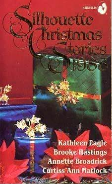 Silhouette Christmas Stories 1988 by Kathleen Eagle