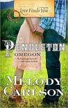 Love Finds You in Pendleton, Oregon by Melody Carlson
